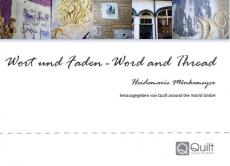 "Heidemarie Mönkemeyer ""Wort und Faden - Word and Thread"""