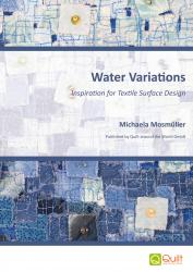Water Variations - Inspiration for Textile Surface Design